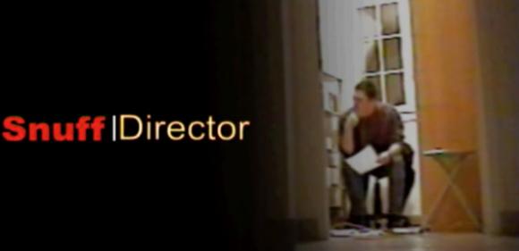 Snuff Director
